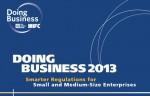 รายงานผลการจัดอันดับความยากง่ายในการประกอบธุรกิจ พ.ศ. 2555: กฏข้อบังคับที่ดีกว่า สำหรับธุรกิจขนาดกลางและขนาดย่อม (Doing Business 2013: Smarter Regulations for Small and Medium-Size Enterprises)